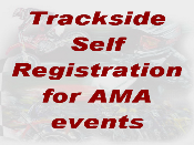 Trackside Self Registration for AMA events